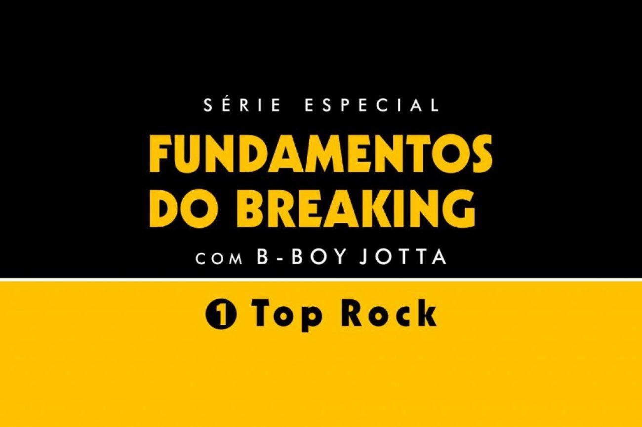 Breaking_World_Serie_especial_fundamentos_do_breaking_b-boy_jotta