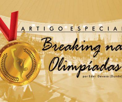 Breaking World 2020 08 20 00 Artigos e Entrevistas Eder Devesa Breaking nas Olimpiadas