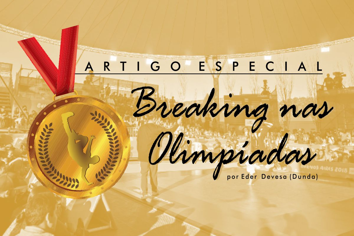 Breaking World 2020 08 20 00 Artigos e Entrevistas Eder Devesa Breaking nas Olimpiadas