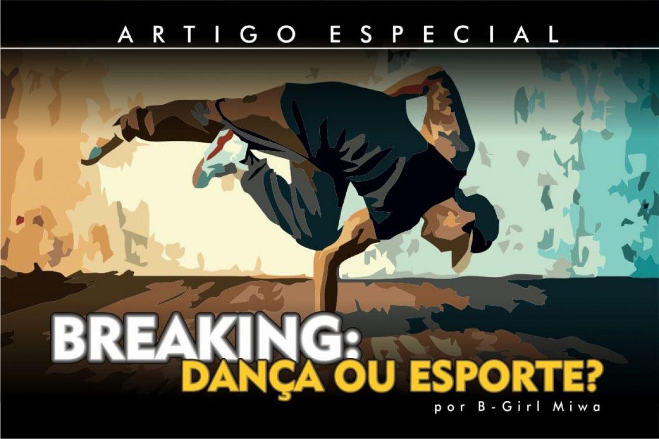 2021 08 04 Breaking World Coluna Miwa Breaking Danca ou Esporte